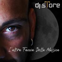 DJ sTore - L'Altra Faccia Della Musica