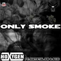 Obal songu Only Smoke