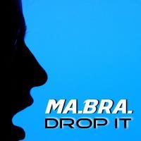 Obal songu Ma.bra.  - Drop It