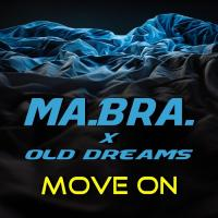 Obal songu Ma.bra. feat Old Dreams  - Move On
