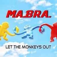 Obal songu Ma.bra.  - Let The Monkeys Out