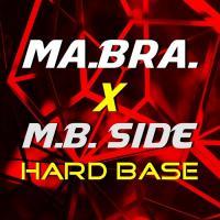 Obal songu Ma.bra. / M.b. Side  - Hard Base