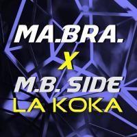 Obal songu Ma.bra. / M.b. Side  - La Koka