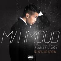 Obal songu Mahmoud  - Fallin' Rain - DJ Deluxe Edition