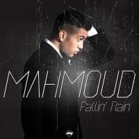 Obal songu Mahmoud  - Fallin' Rain