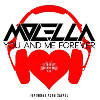Obal songu Molella feat Adam savage  - You & Me Forever