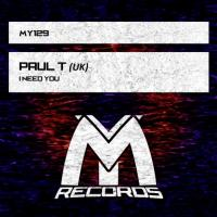 Obal songu Paul T  - I Need You (original mix)