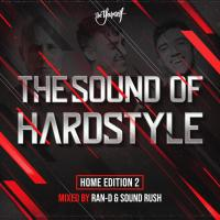 Obal songu Ran-d / Sound Rush / Various  - The Sound Of Hardstyle - Home Edition 2