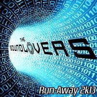 Obal songu The soundlovers  - Run Away 2K13